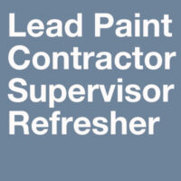 Lead Paint Contractor & Supervisor Training Refresher Course