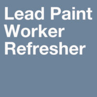 Lead Paint Worker Refresher Training